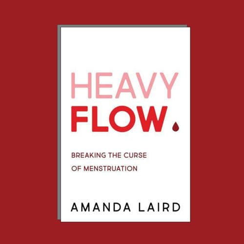 Heavy Flow Book by Amanda Laird