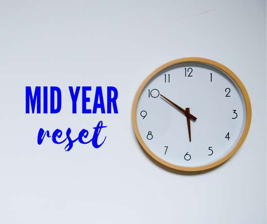 Is it time for a mid-year reset?