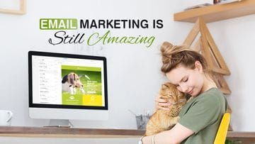 Email Marketing is Still Amazing
