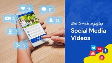 How to Make Engaging Social Media Videos
