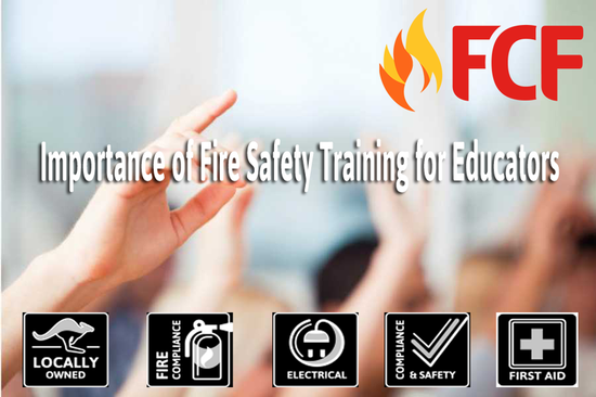 Importance of Fire Safety Training for Educators