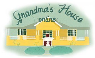 Grandma's House Online