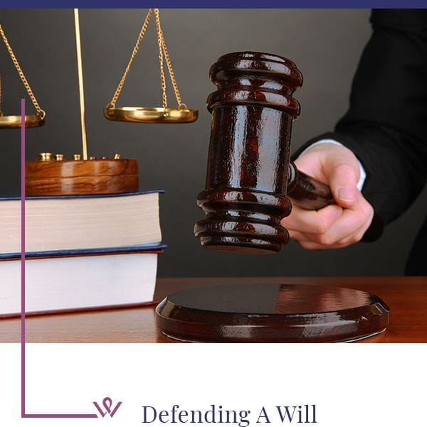 Defending A Will