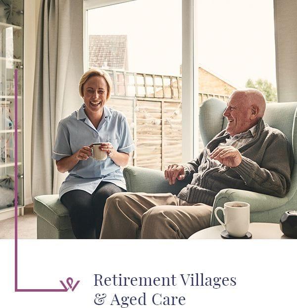Retirement Villages & Aged Care
