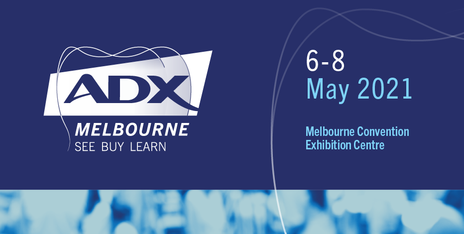 ADX Melbourne | 6-8 May 2021
