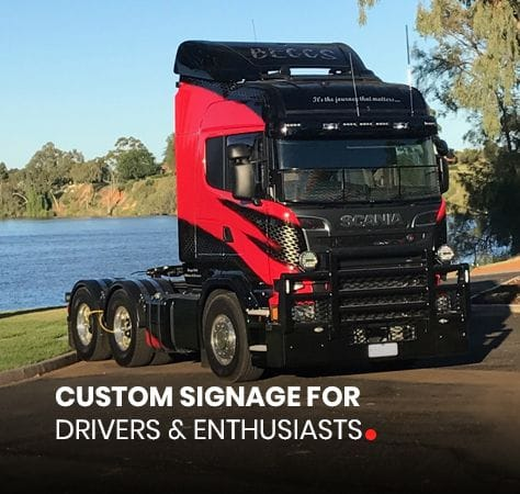 CUSTOM SIGNAGE FOR   DRIVERS & ENTHUSIASTS