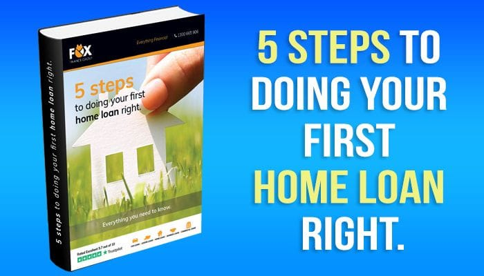 5 Steps to doing your first home loan right