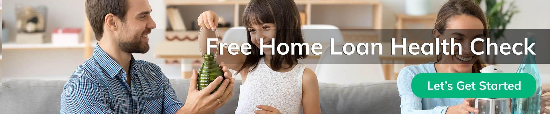 Home Loan Health Check