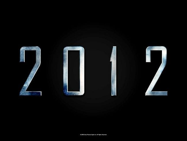 2012 IS ALMOST HERE - ARE YOU READY