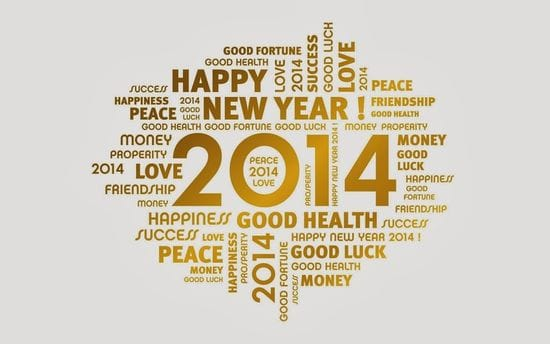 Happy New Year 2014 - Will it be your BEST year yet?