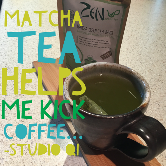 Kicking Coffee? Then Matcha Tea is for you