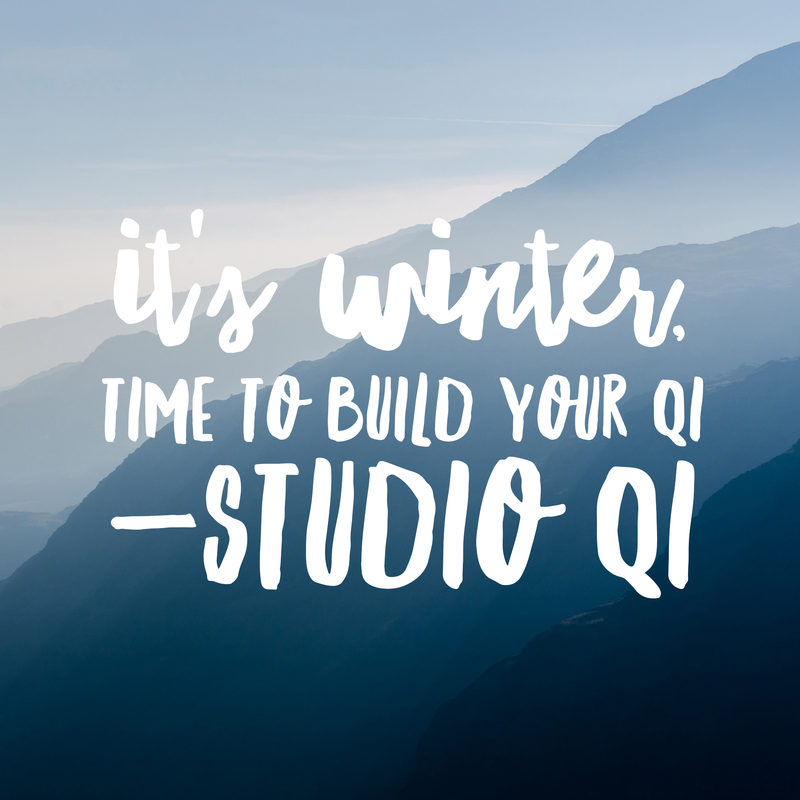 It's Winter, time to build your Qi