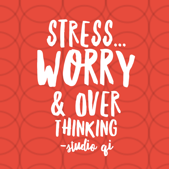 Stress: Worry & Over Thinking