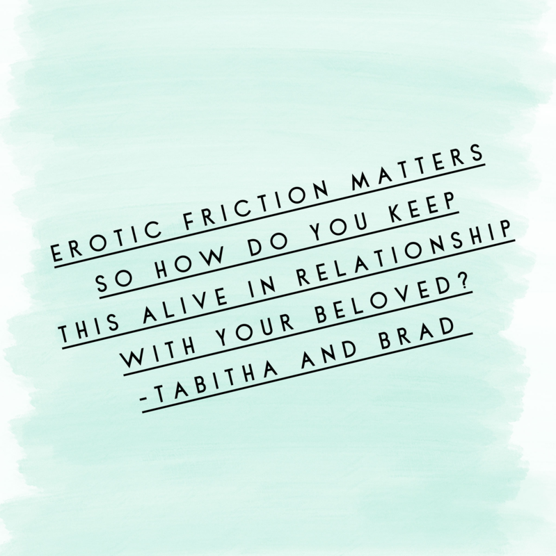 Erotic friction for higher libido