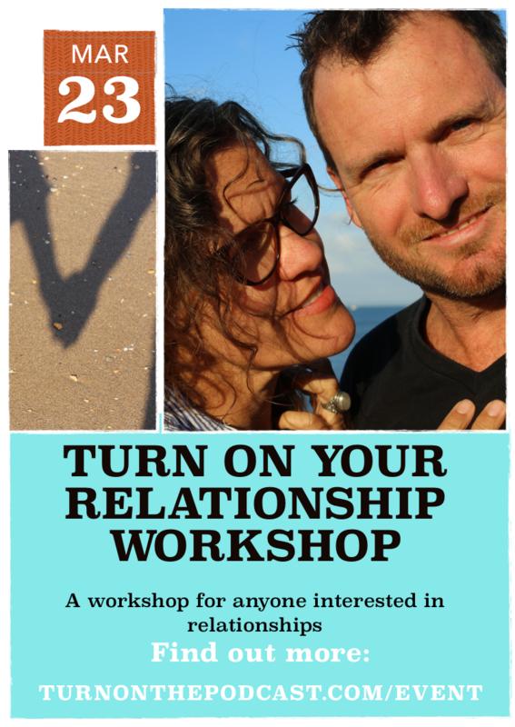Turn On Your Relationship Workshop