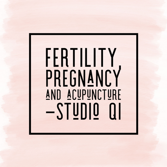 Fertility, Pregnancy and Acupuncture
