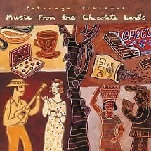 Music from the Chocolate lands  music cd