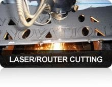 Laser and Router Cutting