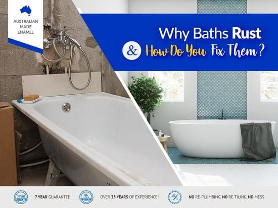 Why Do Baths Rust and How Do You Fix Them?