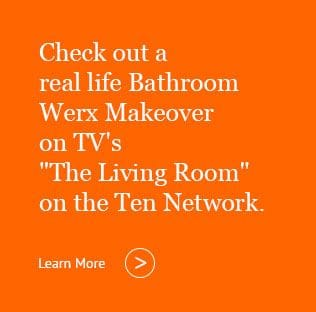 Bathroom Werx | The Living Room TV | Ten Network