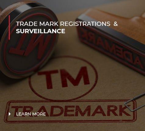 Trade Mark Registrations  & Surveillance