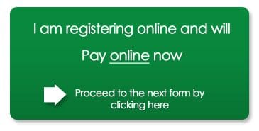 I am registering and will pay online now. Proceed to Registration/Payment by clicking here
