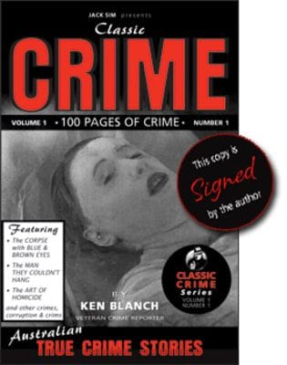 CLASSIC CRIME Volume 1 Number 1 - Ken Blanch [Limited Signed Copy]