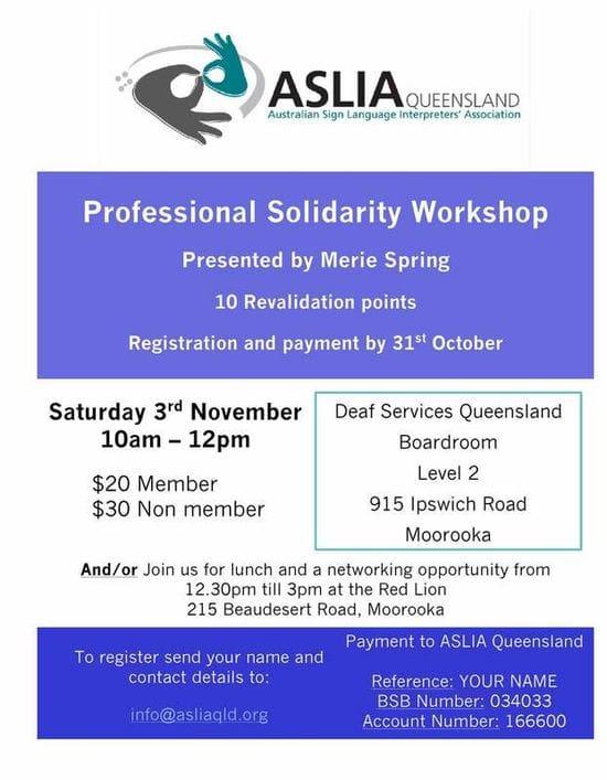 ASLIA QLD - Professional Solidarity Workshop