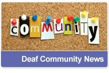 Deaf Community News