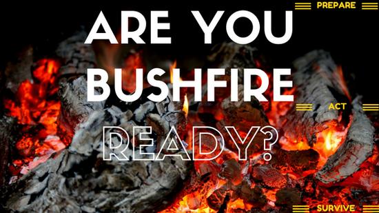 Are you Bushfire Ready?