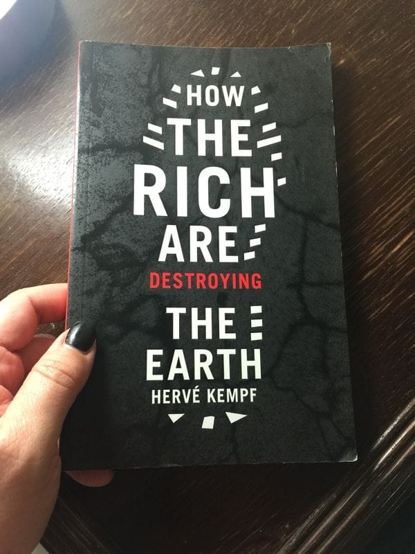 BOOK REVIEW: How the Rich are destroying the Earth