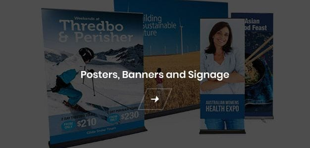 Posters, Banners and Signage