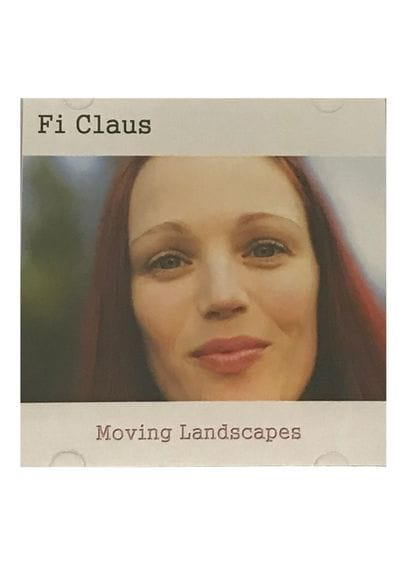 Fi Claus - Moving Landscapes CD