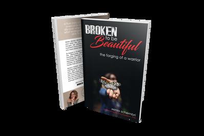 Broken To Be Beautiful