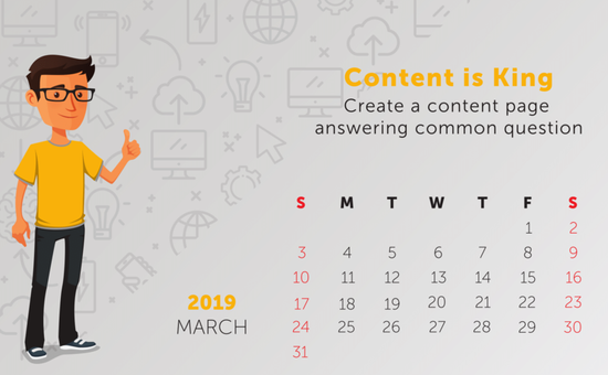 Tip: Content is King - Create a page answering common question