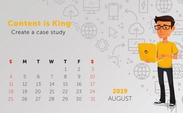 Tip: Content is King - Create a case study