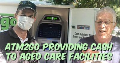 ATM2GO providing cash to aged care facilities