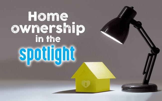 Home Ownership in the Spotlight