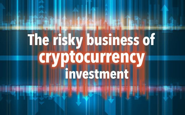 The Risky Business of Cryptocurrency Investment