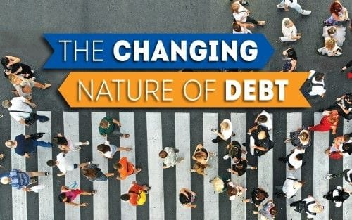 The changing nature of debt