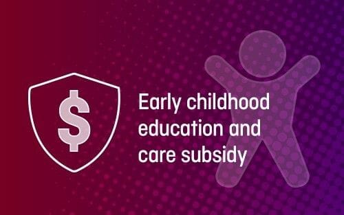 Early childhood education and care subsidy