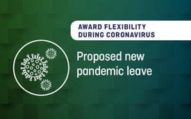 Award flexibility during coronavirus - Proposed new pandemic leave