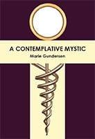 Contemplative Mystic by Maria Gundersen