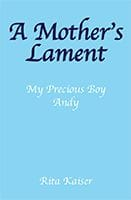 A Mother's Lament by Rita Kaiser