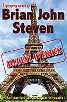 Account Overdue by Brian John Steven
