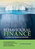 Behavioural Finance - A guide for financial advisers by Simon Russell