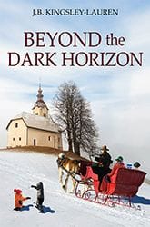 Beyond the Dark Horizon by J.R. Kingsley-Lauren