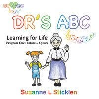 DR's ABC Book 1 by Susanne L Sticklen