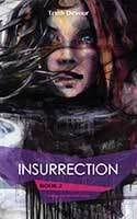 Insurrection by Truth Devour