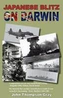 Japanese Blitz on Darwin by John Thompson-Gray
